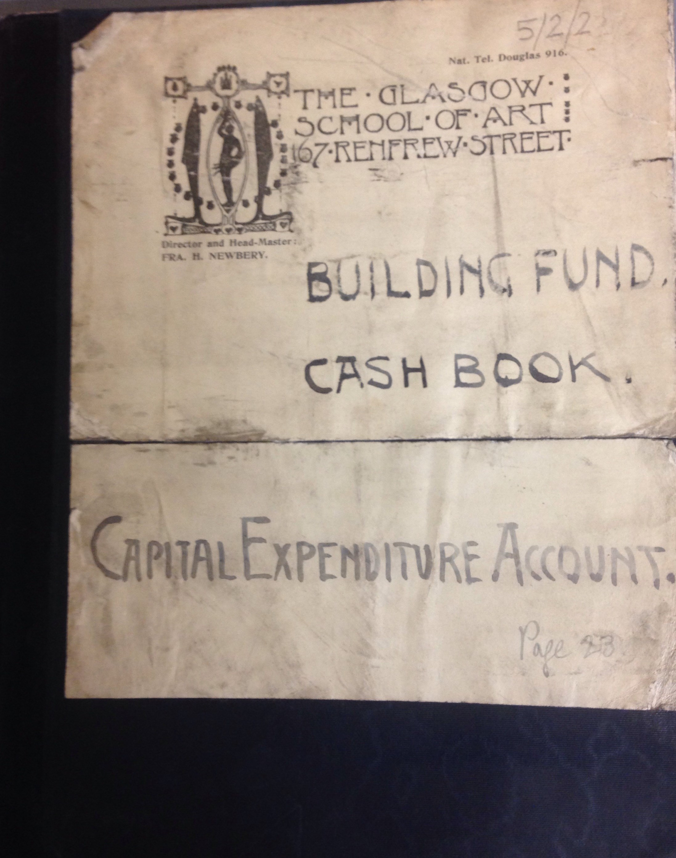 Record of the building fund for the Mackintosh Building from the Institutional records of GSoA (Archive Reference: GSAA/GOV/5/2/2